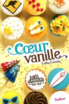 Buy Coeur Vanille - Tome 5 by Anne Guitton, Cathy Cassidy and Read this Book on Kobo's Free Apps. Discover Kobo's Vast Collection of Ebooks and Audiobooks Today - Over 4 Million Titles! Book Review Blogs, Usb, Chocolate Box, Macarons, Good Books, Muffin, Food, Romans, Parents