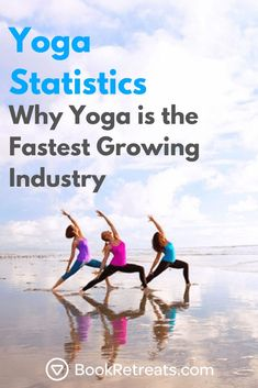 The yoga industry is growing faster than you think. These insane yoga statistics show you exactly how (and why you need to jump in). Yoga Nidra, Yoga Sequences, Fastest Growing Industries, Exercises, Workouts, Gymnasium, Spiritual Inspiration, Yoga Inspiration, Yoga Poses For Beginners
