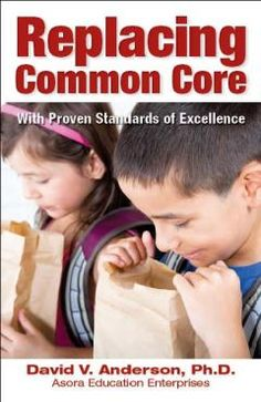 Replacing Common Core with Proven Standards of Excellence | Heartland Institute