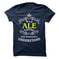 ALE -It is T Shirts, Hoodies. Check price ==► https://www.sunfrog.com/Valentines/-ALE-It-is.html?41382
