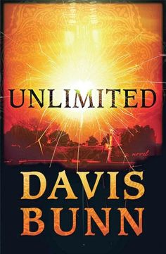 Unlimited  by Davis Bunn  #Unlimited   Simon Orwell is a brilliant student whose life has taken a series of wrong turns. At the point of giving up on his dreams, he gets a call from an old professor who has discovered a breakthrough in a device that would create unlimited energy, and he needs Simon's help...