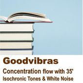 Session for in crease concentration flow With 35' Isochronic Tones & White Noise mp3 audio