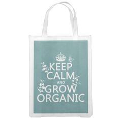Keep Calm and Grow Organic Bags