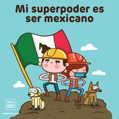Mi superpoder es ser mexicano Crédito: Vania Bachur