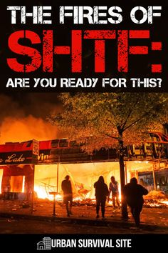 With the recent protests and riots, you've no doubt seen images of buildings on fire. If the SHTF, there could be fires like that in every single city. Urban Survival, Survival Food, Survival Prepping, Survival Skills, Building On Fire, Cold Mountain, See Images, Disaster Preparedness, Shtf