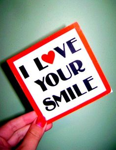 I love your smile! Love Your Smile, My Love, Smile Pictures, Smile Pics, 52 Reasons Why I Love You, Dental Quotes, My Dentist, Smile Quotes, Smile Sayings