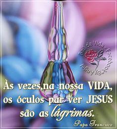 Baú da Vida: Os óculos para ver Jesus...