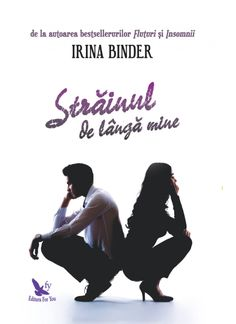 Strainul de langa mine -- Irina Binder Good Books, Books To Read, My Books, Carti Online, My Passion, Binder, Reading, Movies, Pictures