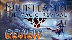 Driftland The Magic Revival Review | RTSwP 4X (2018)