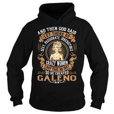 God Created GALENO Women Name Shirts #Galeno