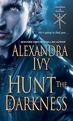 $.99 Hunt the Darkness (Guardians of Eternity Book 11) - Kindle edition by Alexandra Ivy. Paranormal Romance Kindle eBooks @ Amazon.com.