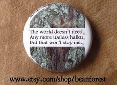 useless haiku  pinback button badge by beanforest on Etsy, $1.50