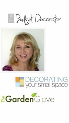 The Budget Decorator    The Garden Glove   Decorating your small space