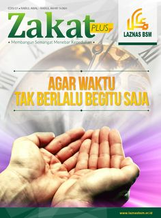 Zakat Plus (Edisi 01 Januari - Februari 2015)  A Magazine Project From Laznas BSM, Concept, Layout and Prints are fully made by me.  --- *please visit my behance profile for other design at https://www.behance.net/bangdoels