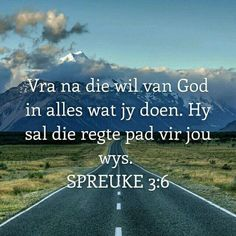 Spreuke God is groot. Niks is onmoontlik vir Hom nie. I Love You God, God Is Good, Bible Verses Quotes, Bible Scriptures, Afrikaanse Quotes, Acts 4 12, Bible Prayers, Prayer Book, Spiritual Inspiration