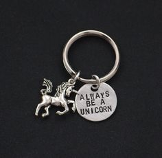 Always Be A Unicorn keychain, unicorn keychain, hand stamped keychain, quote key ring, present for birthday, unicorn lover gift, rainbow