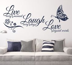 This fantastic Live Laugh Love wall sticker is perfect for any room of the house. You can have this design with the full statements (Live every moment, laugh every day, love beyond words) or just the 3 words (Live, Laugh, Love).  These wall stickers are precision cut from high quality matt finished ultra-thin vinyl, they look absolutely stunning and appear as though they are painted onto the surface. They come in a variety of colours and are available in a range of sizes.