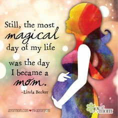 Mother Quotes : Still the most magical day of my life was the day I became a mom. A quotation about motherhood that tells it like it is. Mommy Quotes, Son Quotes, Baby Quotes, Life Quotes, Quotes About Sons, Mother Daughter Quotes, Mother Quotes, To My Daughter, Daughters