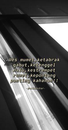Quotes Rindu, Quotes Lucu, Quotes Galau, Sarcasm Quotes, Drama Quotes, Text Quotes, Mood Quotes, Life Quotes, Funny Quotes