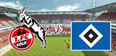 live stream football | Bundesliga | 1. FC Köln VS Hamburger SV | live stream | 25-08-2017