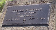 George N. Bryant (1917 - 1984) - Find A Grave Photos