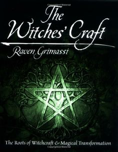 "Witch Library:  #Witch #Library ~ ""The Witches' Craft: The Roots of Witchcraft & Magical Transformation,"" by Raven Grimassi."