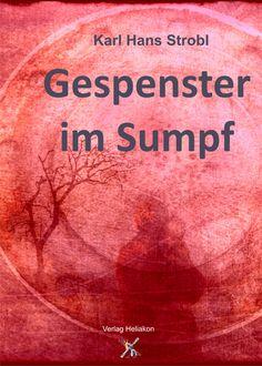 Gespenster im Sumpf von Karl Hans Strobl