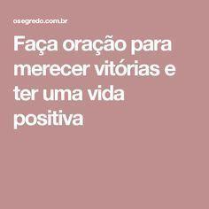 Faça oração para merecer vitórias e ter uma vida positiva