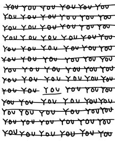 Only one YOU, by Shantell Martin.