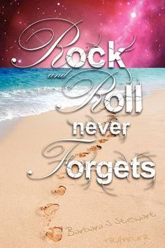 Rock and Roll Never Forgets (Bk 1)