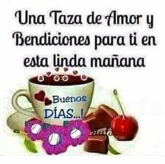 Good Morning Funny, Good Morning Good Night, Day For Night, Good Day Quotes, Love Me Quotes, Good Morning Quotes, Christian Greetings, Spanish Greetings, Happy Week