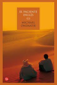 Michael Ondaatje. El paciente inglés