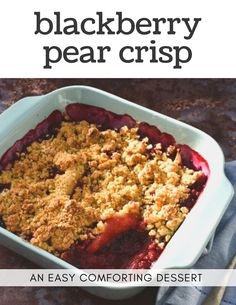 An easy recipe for Blackberry and Pear Crisp. A popular fruity dessert that's simple to make with frozen blackberries. Blackberry Crumble, Fruit Crumble, Rhubarb Crumble, Blackberry Recipes, Tart Recipes, Sweet Recipes, Cooking Recipes, Scottish Desserts, Rough Puff Pastry