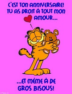 C'est ton anniversaire! Tu as droit à tout mon amour... #anniversaire #joyeux_anniversaire #bon_anniversaire Garfield And Odie, Very Happy Birthday, Birthday Messages, Birthdays, Choupette, Disney, Carnival, Frases, Kisses And Hugs