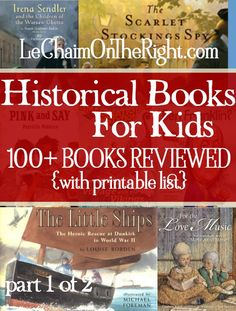 100 Historical Books For Kids, with reviews and a printable list for homeschool history or reading | Le Chaim (on the right)