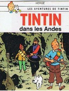 Les Aventures de Tintin - Album Imaginaire - Tintin dans les Andes