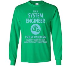 I'm a System Engineer T-Shirt Gift for Engineers