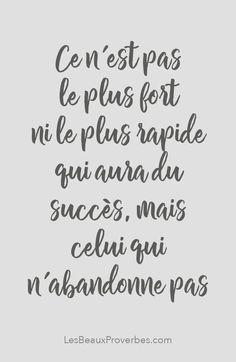 «Ce n'est pas le plus fort ni le plus rapide qui aura du succès, mais celui qui n'abandonne pas»