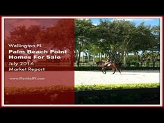http://brokernestor.realtytimes.com/marketoutlook/item/46772-palm-beach-point-in-wellington-fl-equestrian-homes-for-sale-market-report-july-2016 - Make sure your up to date by reading this comprehensive July 2016  real estate market report for Palm Beach Point homes for sale in Wellington FL. For more information on homes for sale in Palm Beach Point in Wellington FL, please call us, Nestor Gasset and Katerina Gasset at 561-753-0135. We'd be happy to assist you!