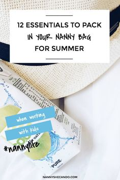 12 essentials to pack in your nanny bag for summer #nannylife #summer || NANNY SHECANDO