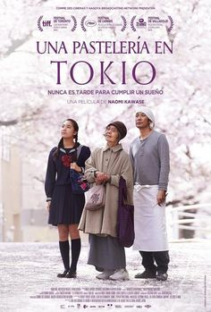 Una pastelería en Tokio \ An \ Sweet Red Bean Paste (2015) - Naomi Kawase