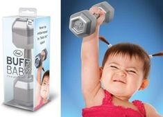 Baby Dumbbell:  designed for babies to not feel embarrassed by baby fat