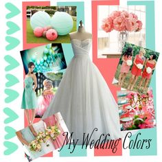 Turqoise and Coral wedding by laurenteddy on Polyvore. My wedding colors!