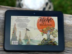 """Front and back cover for my children's Early Chapter book, """"Misho of the Mountain."""" Sign up on my website dldiehl.com for news, discounts, and author visits. I'm experimenting with apps to create inviting book mockups. This is a Kindle ebook version.   Gorgeous illustration by Daria Theodora; brilliant cover design & calligraphy by Patrick Knowles. #kidlit #childrensbook #illustration  #coverart #coverreveal #bookart  #ebook @dariatheodora"""
