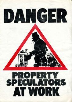 Jamie Reid • jamiereid.org • Danger - Property Speculators At Work