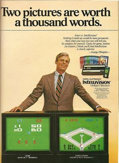 An original 1981 advertisement features Intellivision video game system console endorsed by George Plimpton. Comparing Atari side by side with 2 televisions. Atari Video Games, Video Game Music, Vintage Advertisements, Vintage Ads, Vintage Stuff, Consoles, Nintendo, Vintage Video Games, V Games