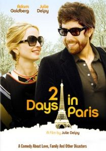 2 DAYS IN PARIS, a French-German romantic drama film written, produced, and directed by Julie Delpy. Marion (played by Delpy) is a French-born photographer living in New York City with her neurotic, hypochondriacal  American interior designer boyfriend Jack. After an unromantic trip to Venice, which was planned to re-ignite their passion, they take a night train to Paris and stay for 2 days. Jack learns some startling truths about Marion and feels uncomfortable w/ language and culture…