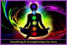 Visualizing & Strengthening Our Aura