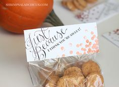 Love these printable treat bag toppers from Shrimp Salad Circus! The perfect finishing touch on an easy-to-make fall gift. #givebakery #bakerybecause
