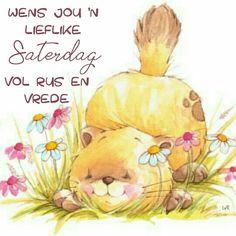 Good Morning Cards, Good Morning Wishes, Lekker Dag, Evening Greetings, Afrikaanse Quotes, Goeie More, Insta Posts, Special Quotes, Happy Saturday